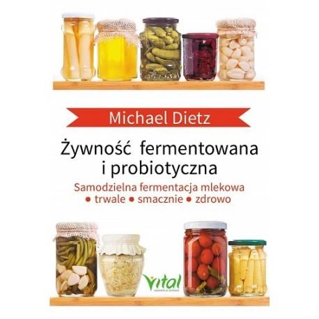 Żywność fermentowana i probiotyczna Michael Dietz