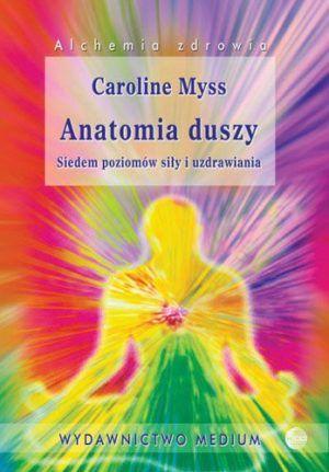 Anatomia duszy Caroline Myss