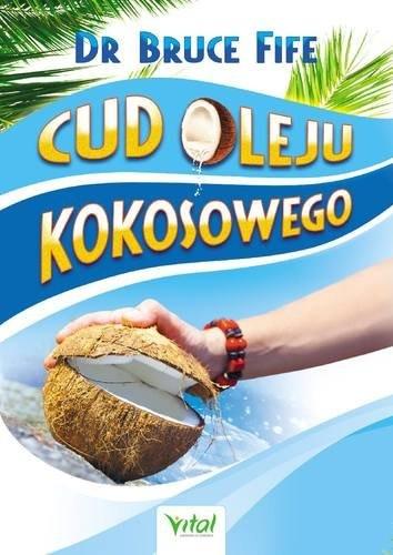 Cud oleju kokosowego Fife Bruce