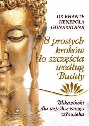 8 prostych kroków do szczęścia według Buddy Bhante Henepola Gunaratana
