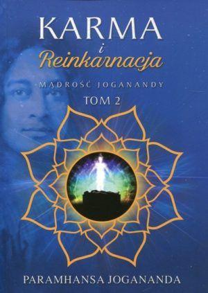 Karma i reinkarnacja tom 2 Jogananda Paramhansa
