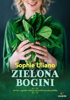 Zielona bogini Sophie Uliano