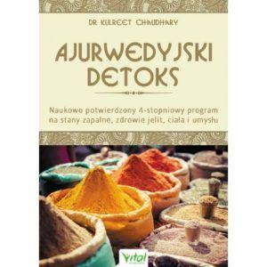 Ajurwedyjski detoks dr Kulreet Chaudhary