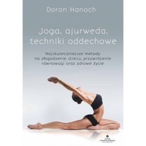 Joga, ajurweda, techniki oddechowe Doron Hanoch