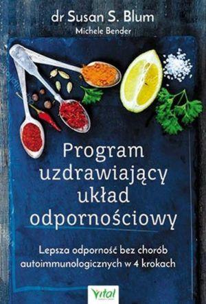 Program uzdrawiający układ odpornościowy dr Susan S. Blum