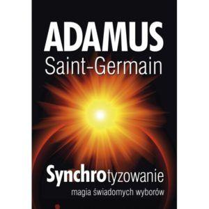 Synchrotyzowanie Adamus Saint- Germain