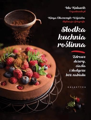 Słodka kuchnia roślinna Ida Kulawik