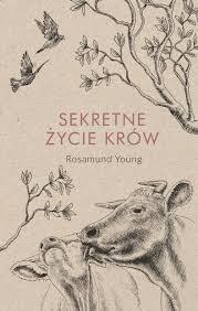 Sekretne życie krów Young Rosamund