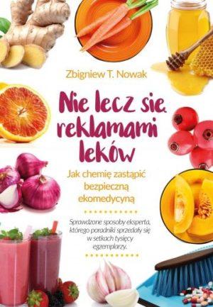 Nie lecz się reklamami leków Zbigniew Nowak