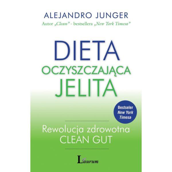 Dieta oczyszczająca jelita Alejandro Junger