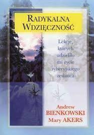 Radykalna Wdzięczność Andrew Bienkowski
