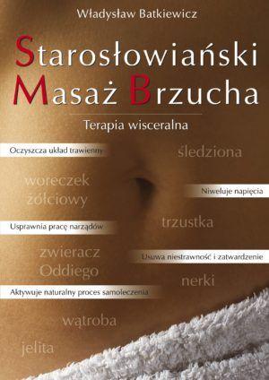Starosłowiański masaż brzucha Batkiewicz Władysław