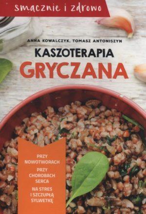 Kaszoterapia Gryczana Anna Kowalczyk, Tomasz Antoniszyn
