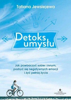 Detoks umysłu Tatiana Jewsiejewa