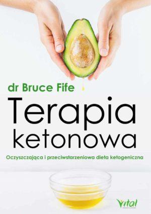 Terapia ketonowa dr Bruce Fife