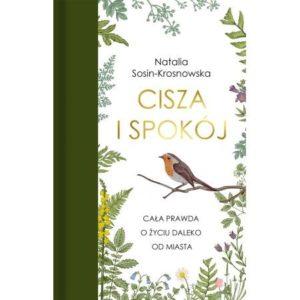Cisza i spokój Natalia Sosin-Krosnowska