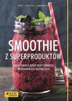 Smoothie z superproduktów Guth Dobrovicova