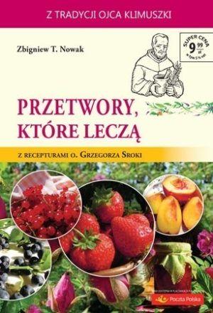 Ziołowe kuracje odtruwające Zbigniew T. Nowak