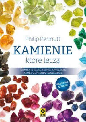Kamienie, które leczą Philip Permutt