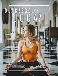 Dlaczego joga Natalia Knopek
