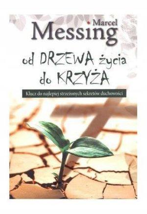 Od drzewa życia do Krzyża Marcel Messing