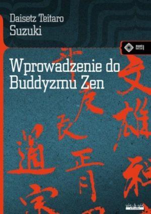 Wprowadzenie do Buddyzmu Daisetz Teitaro