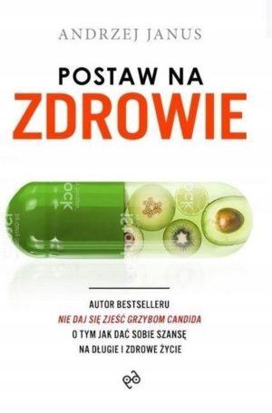 Postaw na zdrowie Andrzej Janus