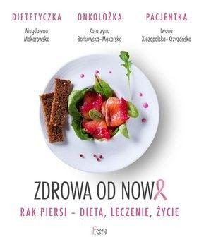 Zdrowa od Nowa Borkowska-Mękarska Katarzyna Makarowska Magdalena Xiężopolska-Krzyżańska Iwona