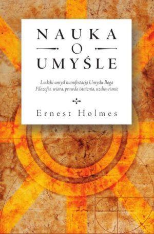 Nauka o umyśle Ernest Holmes