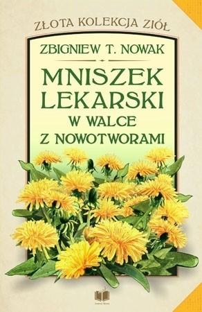 Mniszek lekarski Zbigniew T. Nowak