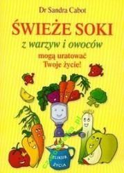 Świeże soki z warzyw i owoców Sandra Cabot