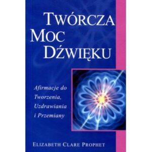 Alchemia serca Elizabeth Clare Prophet