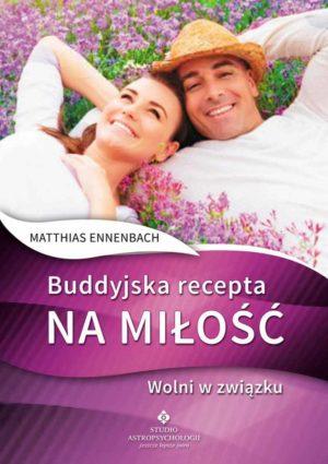 Buddyjska recepta na miłość dr Matthias Ennenbach
