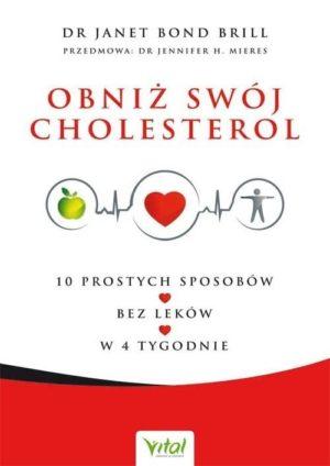Obniż swój cholesterol dr Janet Bond Brill