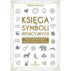 Księga symboli intuicyjnych Melanie Barnum