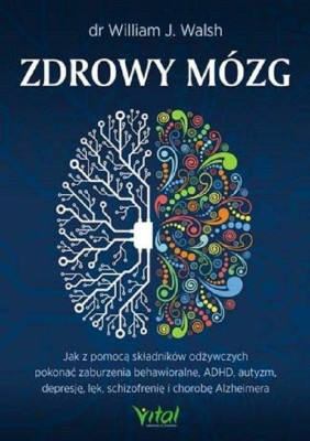 Zdrowy mózg dr William J.Walsh