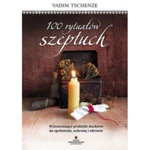 100 rytuałów szeptuch Vadim Tschenze
