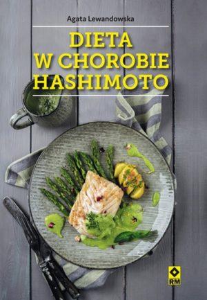 Dieta w chorobach Hashimoto Agata Lewandowska