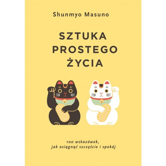 Sztuka prostego życia Shumyo Masuno
