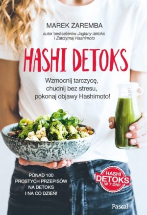 Hashi Detoks Marek Zaremba