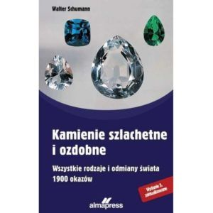 Kamienie szlachetne i ozdobne Walter Schumann