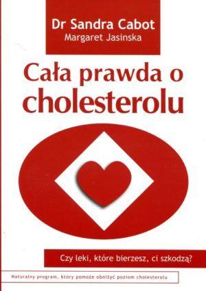 Cała prawda o cholesterolu Sandra Cabot