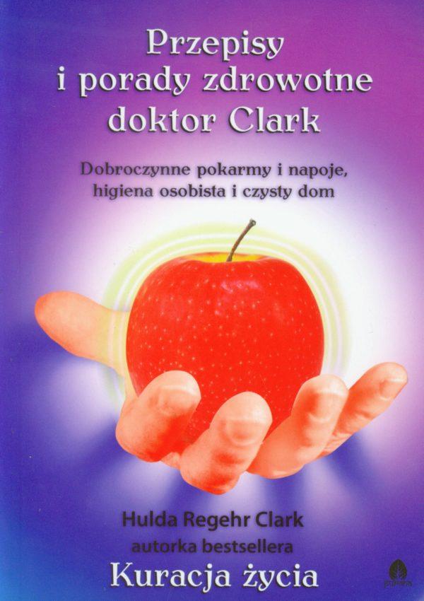 Przepisy i Porady Zdrowotne dr Clark