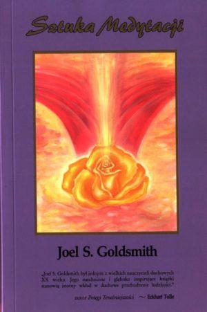 Sztuka medytacji Joel S. Goldsmith