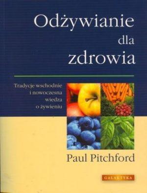 Odżywianie dla zdrowia Paul Pitchford