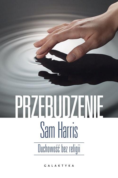 Przebudzenie Sam Harris