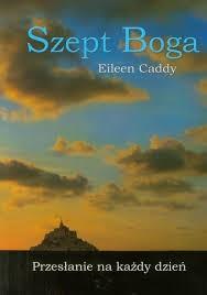 Szept Boga Eileen Caddy