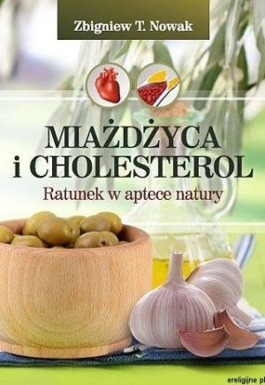 Miażdżyca i cholesterol Zbigniew Nowak
