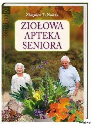 Ziołowa apteka seniora Zbigniew Nowak