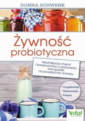 Żywność probiotyczna Donna Schwenk